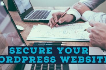 Simple Ways To Secure Your WordPress Website