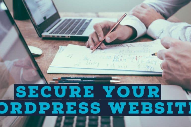 Simple Ways To Secure Your WordPress Website